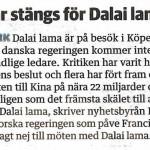 Dörrar stängs för Dalai Lama. Ur Länstidningen 12/2 2015. Resonerar du likadant kring det här?